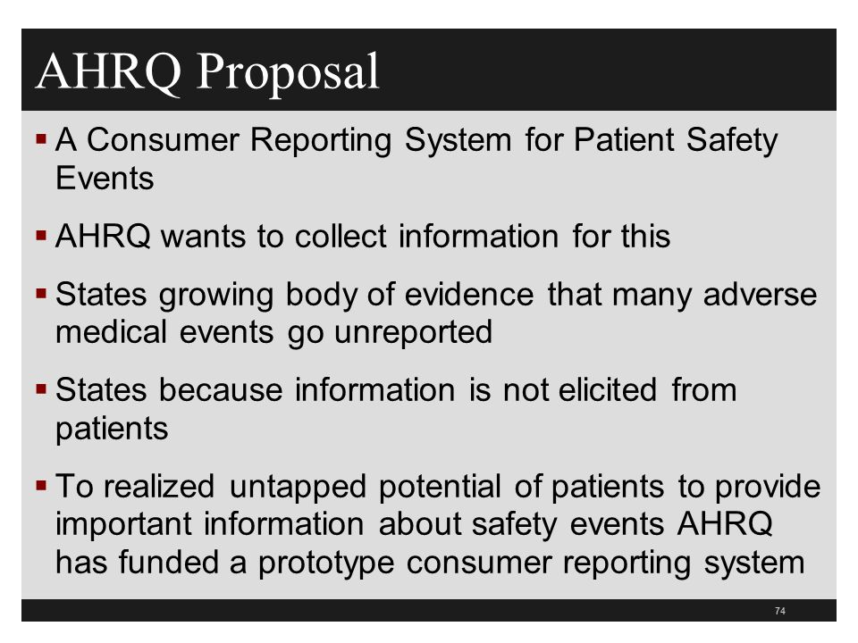 AHRQ Proposal A Consumer Reporting System for Patient Safety Events