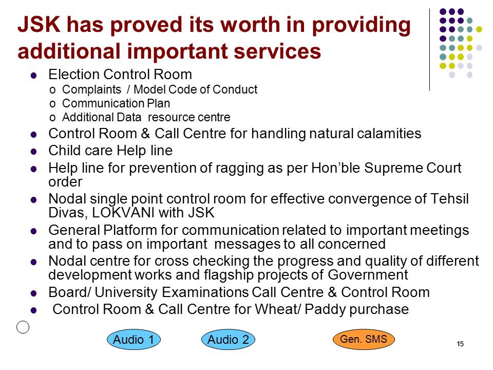 JSK has proved its worth in providing additional important services