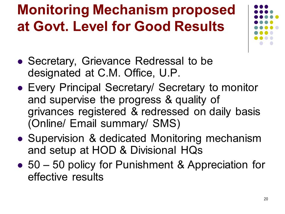 Monitoring Mechanism proposed at Govt. Level for Good Results