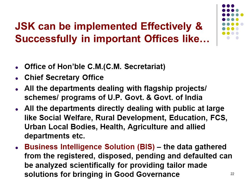JSK can be implemented Effectively & Successfully in important Offices like…