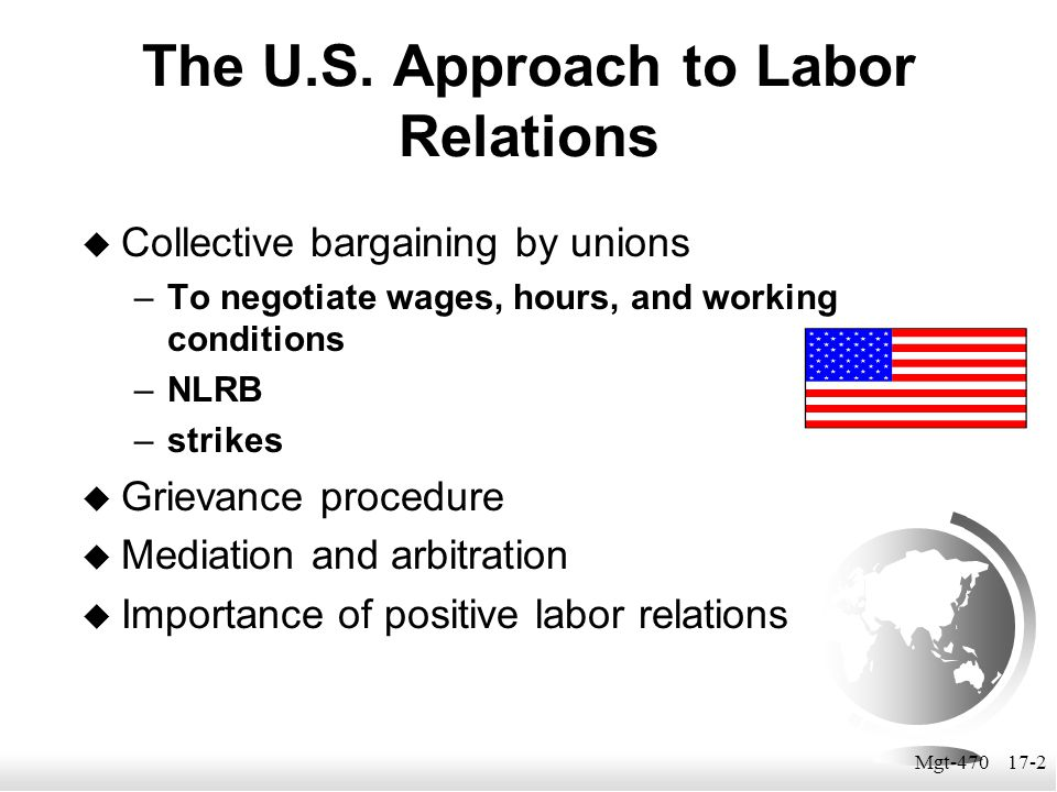 The U.S. Approach to Labor Relations