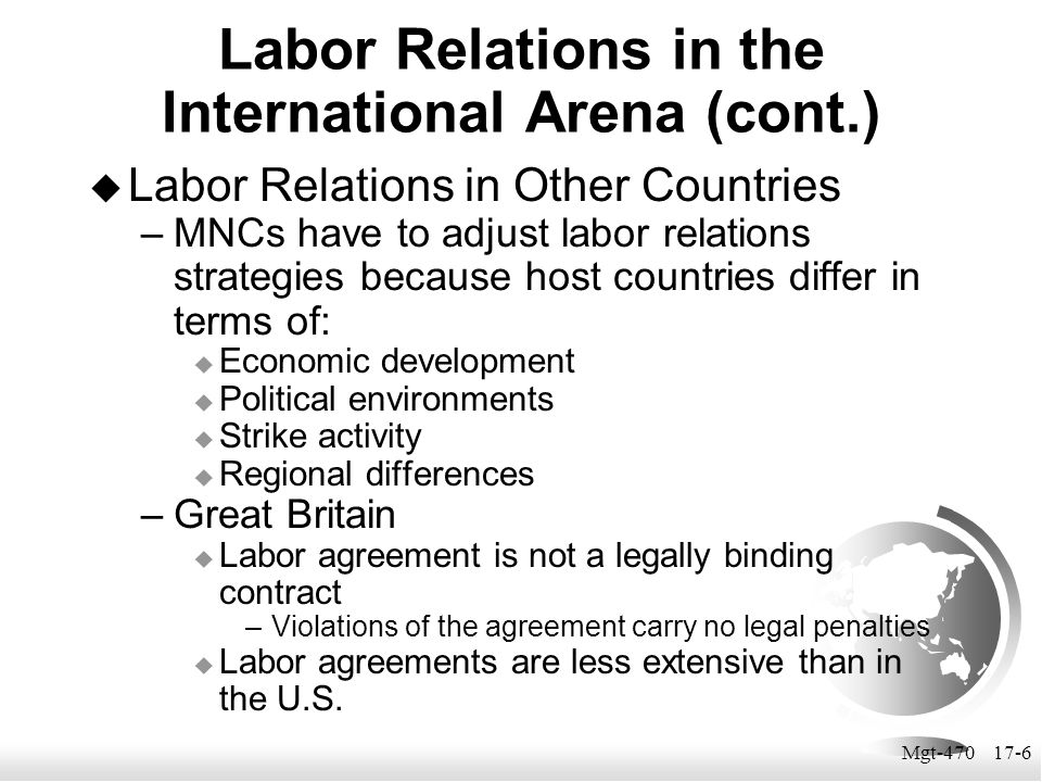 Labor Relations in the International Arena (cont.)