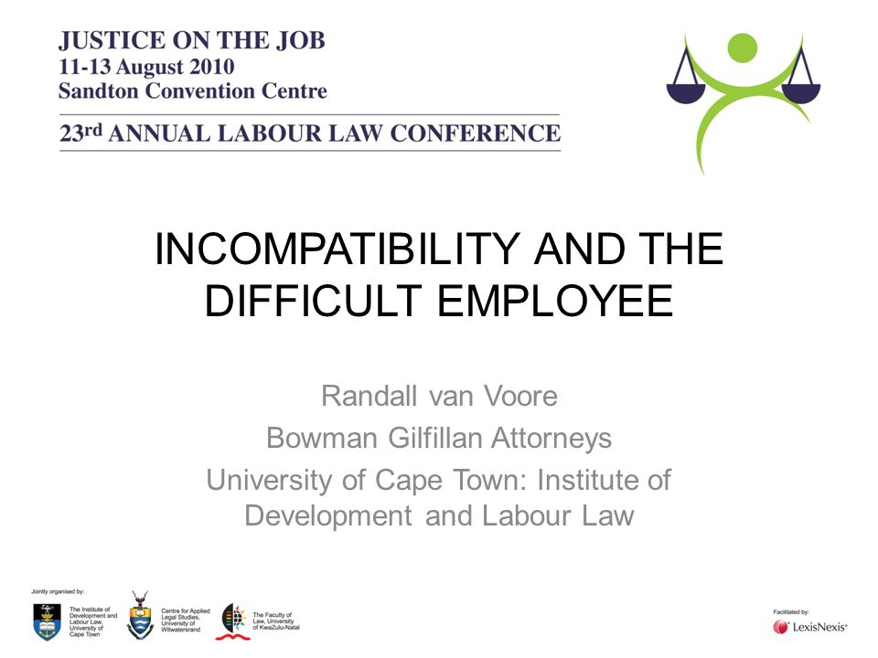 INCOMPATIBILITY AND THE DIFFICULT EMPLOYEE