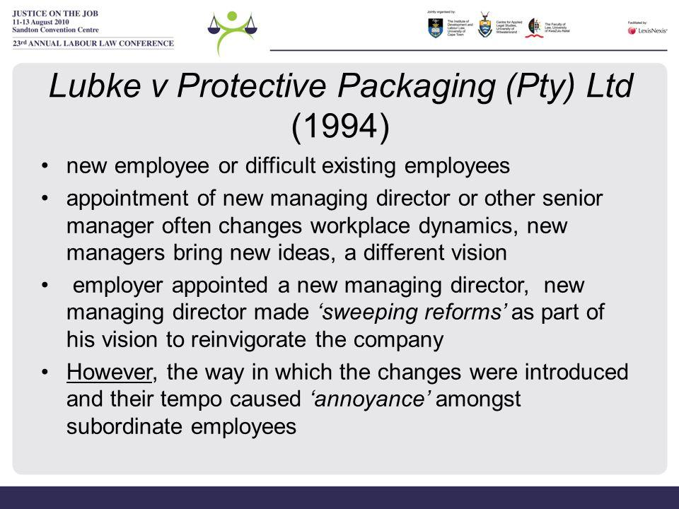 Lubke v Protective Packaging (Pty) Ltd (1994)