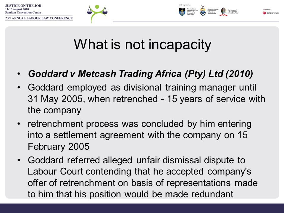 What is not incapacity Goddard v Metcash Trading Africa (Pty) Ltd (2010)