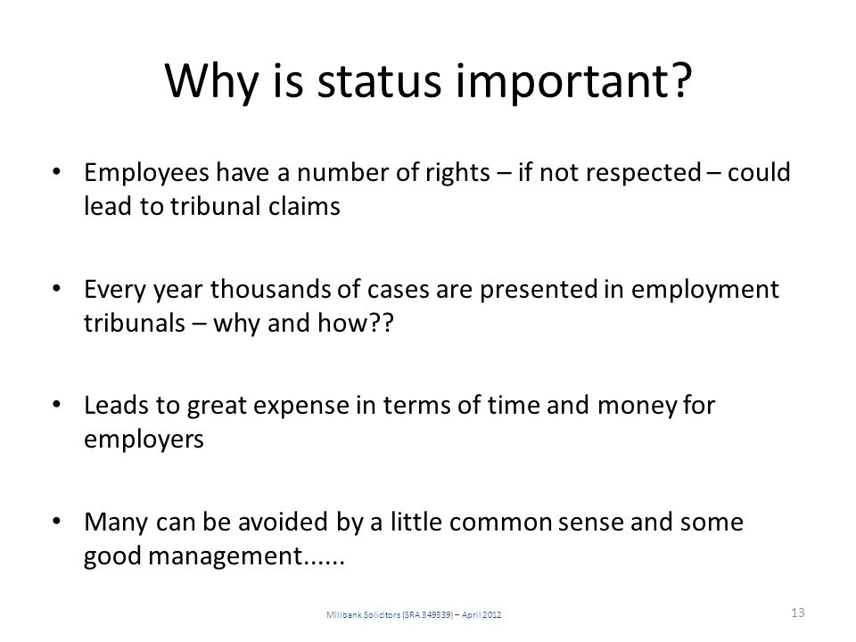 Why is status important