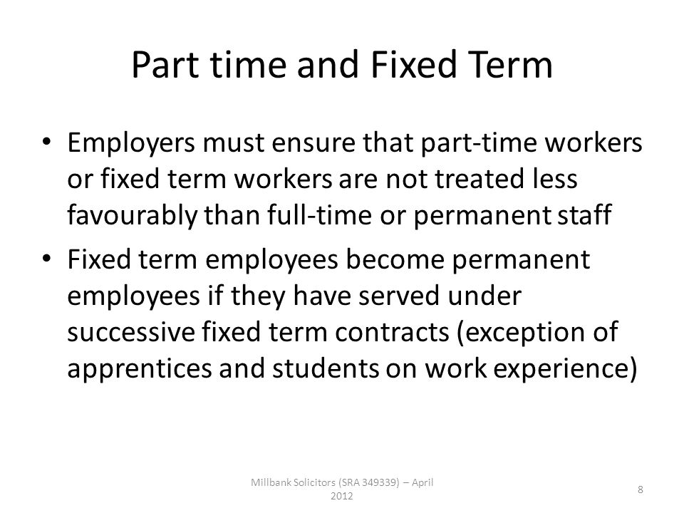 Part time and Fixed Term