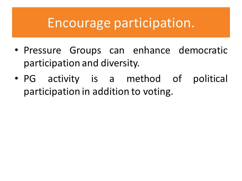 Encourage participation.