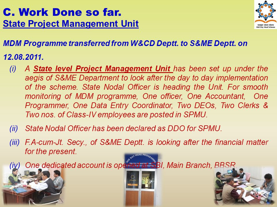 C. Work Done so far. State Project Management Unit