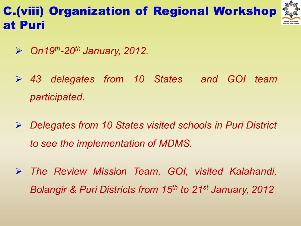 C.(viii) Organization of Regional Workshop at Puri