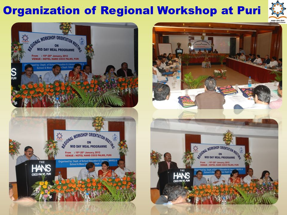Organization of Regional Workshop at Puri