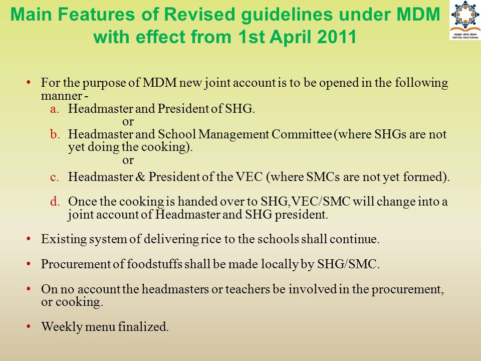 Main Features of Revised guidelines under MDM with effect from 1st April 2011