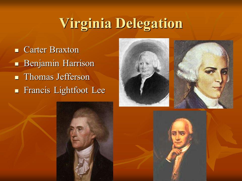 Virginia Delegation Carter Braxton Benjamin Harrison Thomas Jefferson