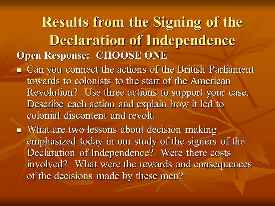 Results from the Signing of the Declaration of Independence