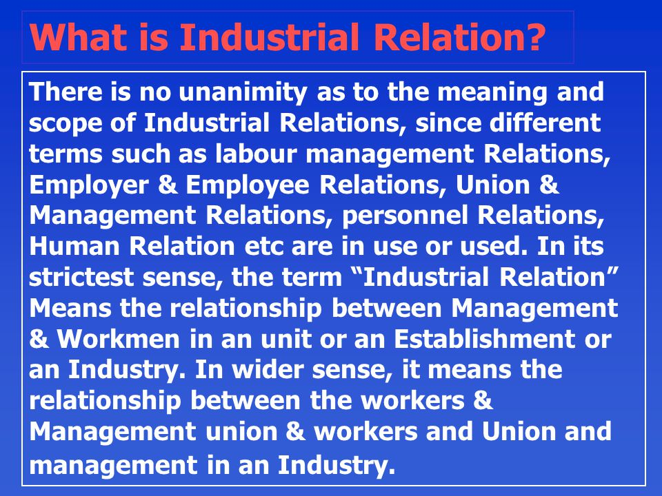 What is Industrial Relation