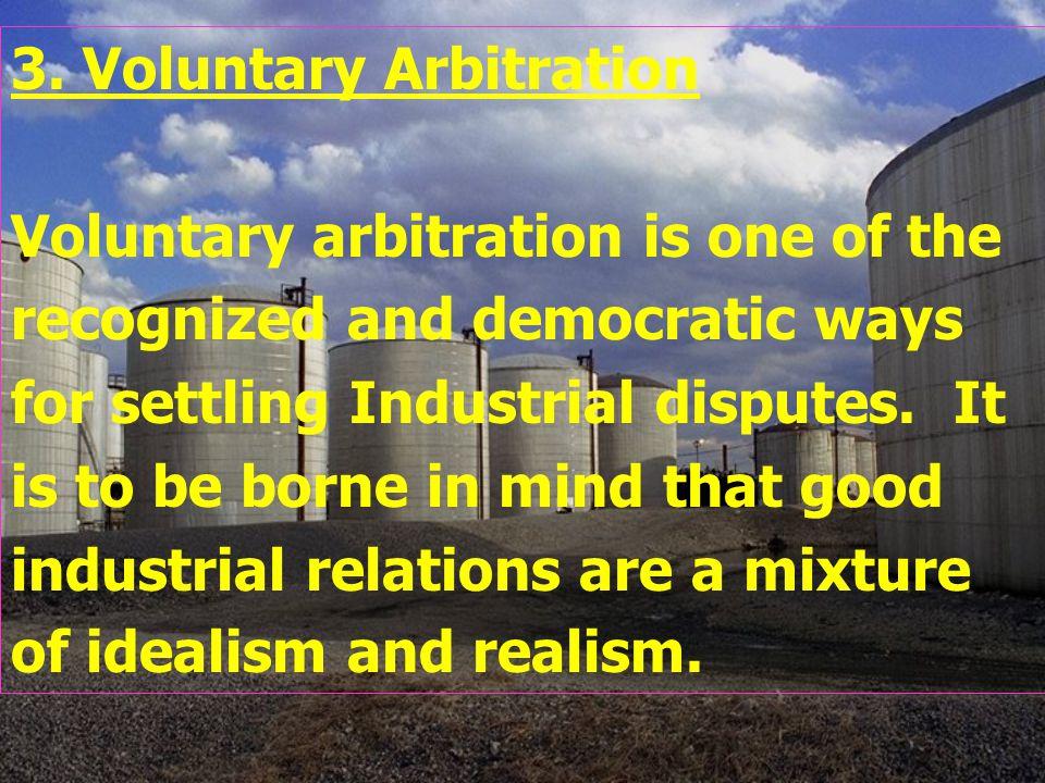 3. Voluntary Arbitration