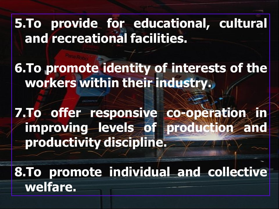 5.To provide for educational, cultural and recreational facilities.