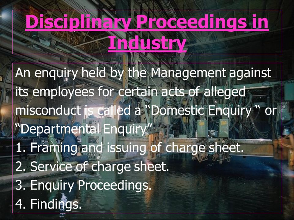 Disciplinary Proceedings in Industry