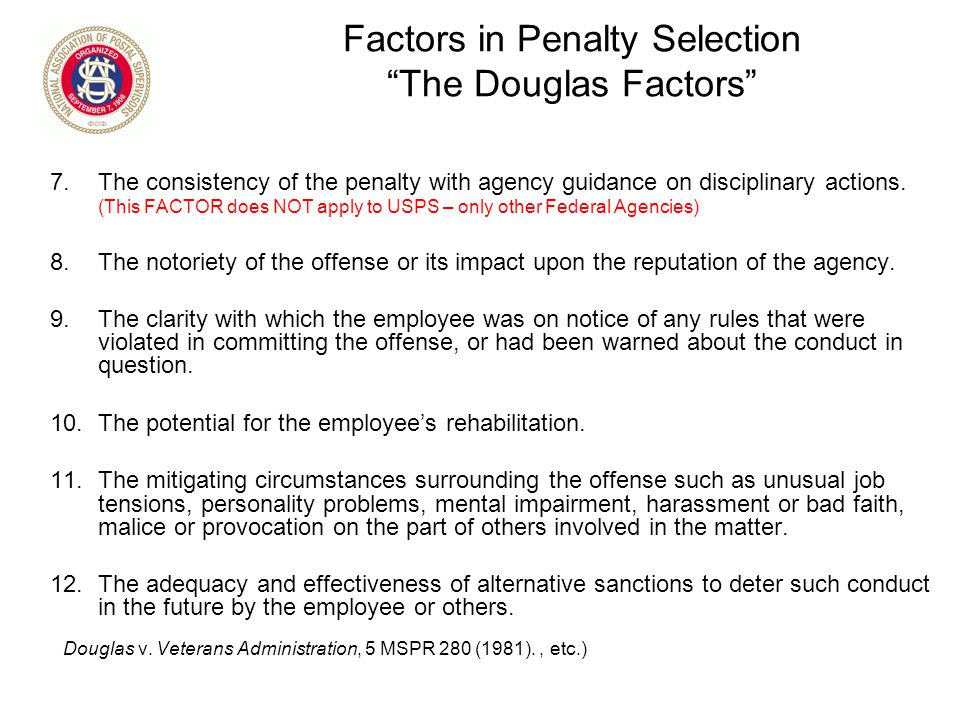 Factors in Penalty Selection The Douglas Factors