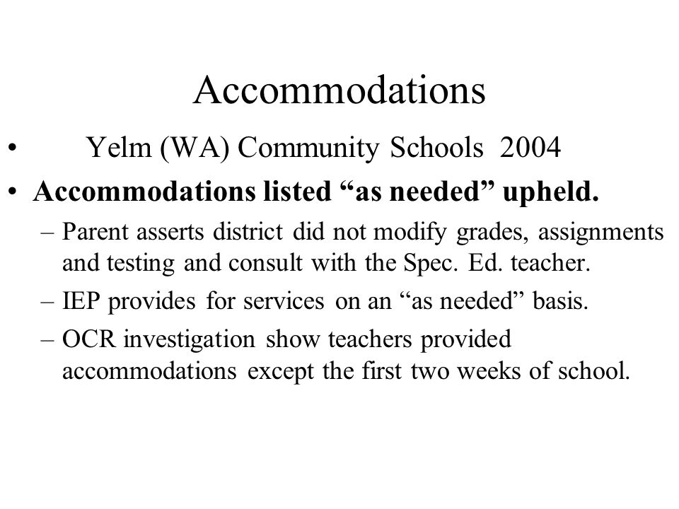 Accommodations Yelm (WA) Community Schools 2004