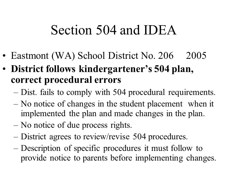 Section 504 and IDEA Eastmont (WA) School District No. 206 2005