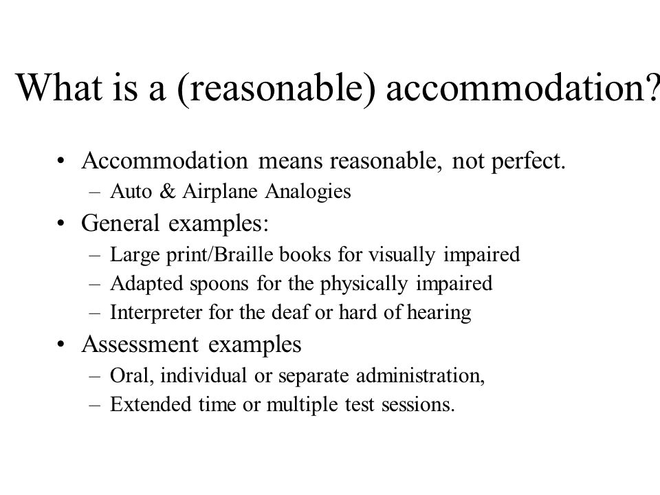 What is a (reasonable) accommodation