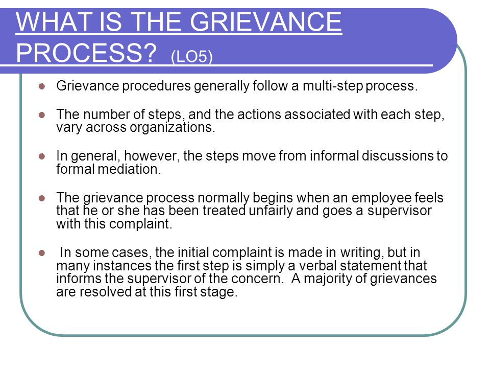 WHAT IS THE GRIEVANCE PROCESS (LO5)