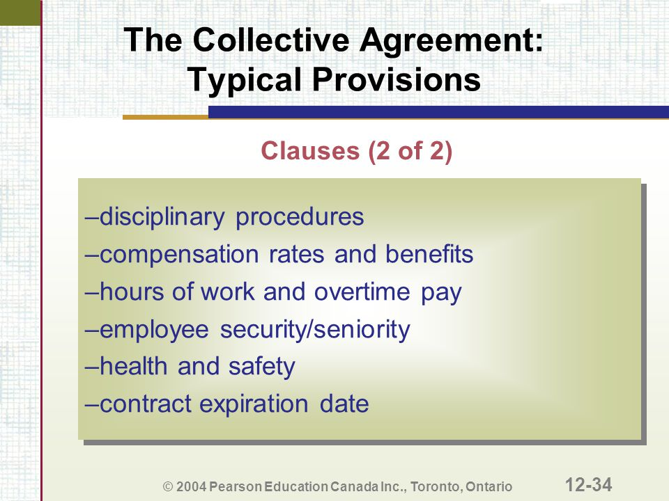 The Collective Agreement: Typical Provisions