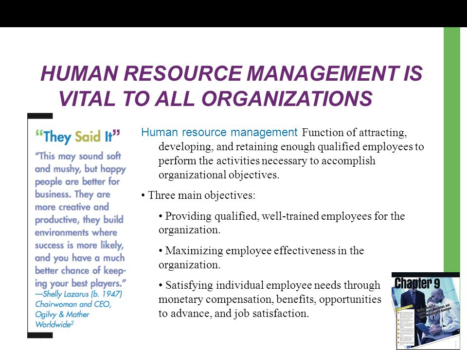 HUMAN RESOURCE MANAGEMENT IS VITAL TO ALL ORGANIZATIONS