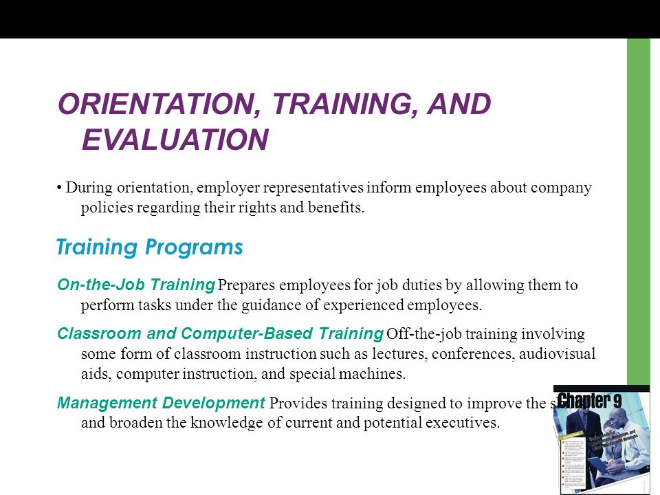 ORIENTATION, TRAINING, AND EVALUATION
