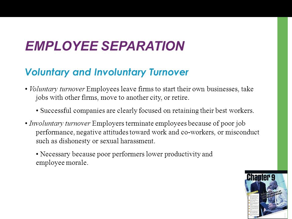 EMPLOYEE SEPARATION Voluntary and Involuntary Turnover