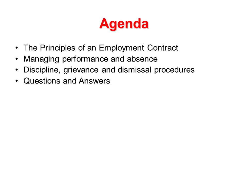 Agenda The Principles of an Employment Contract