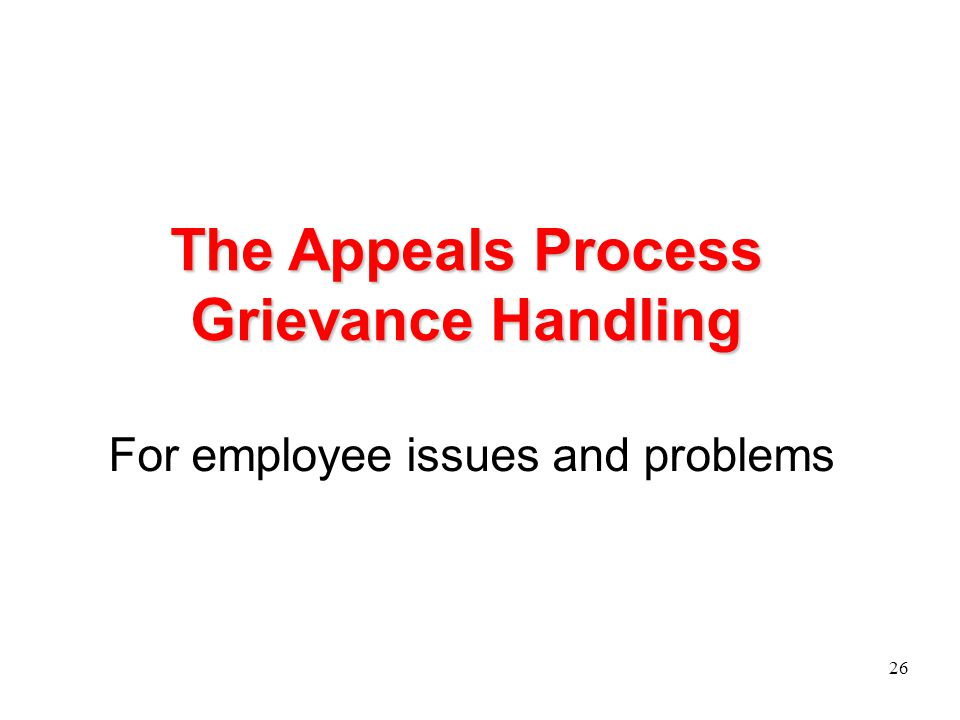 The Appeals Process Grievance Handling