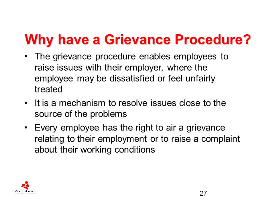 Why have a Grievance Procedure