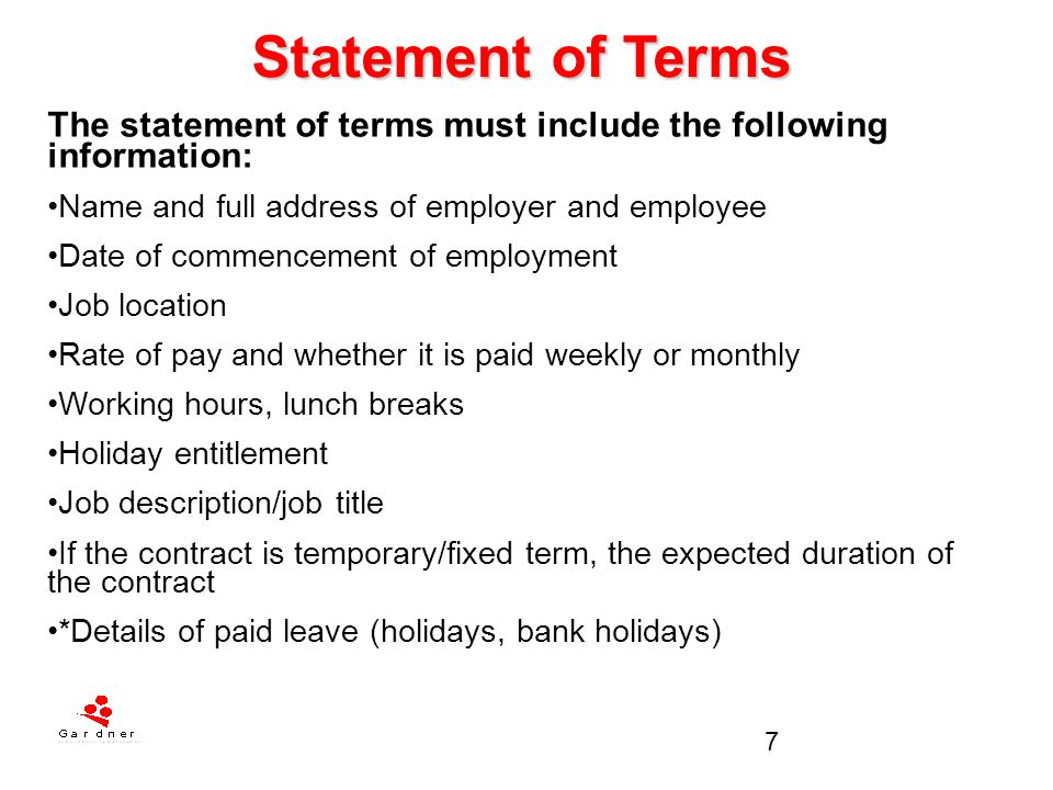 Statement of Terms The statement of terms must include the following information: Name and full address of employer and employee.