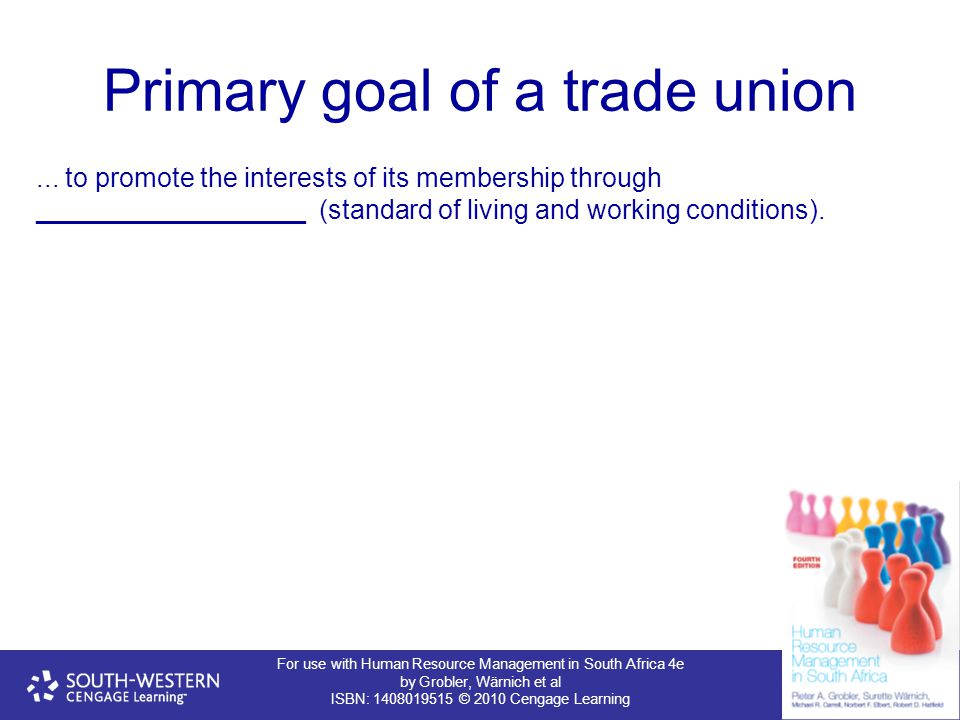 Primary goal of a trade union