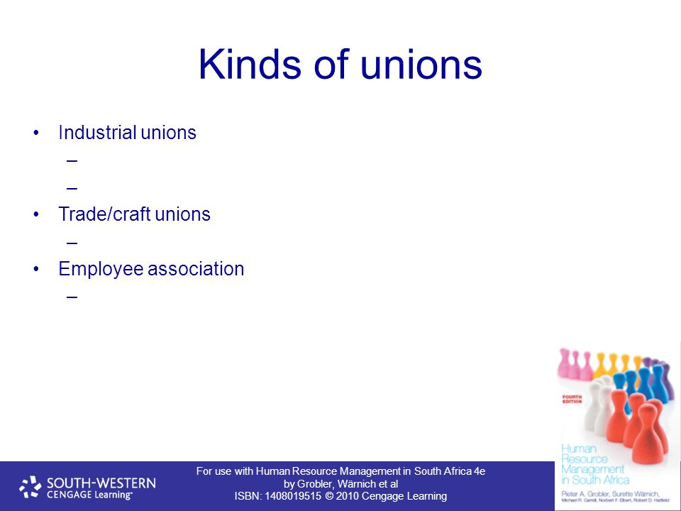 Kinds of unions Industrial unions Trade/craft unions
