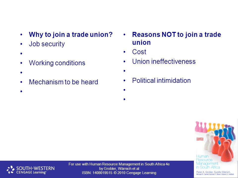 Why to join a trade union Job security Working conditions