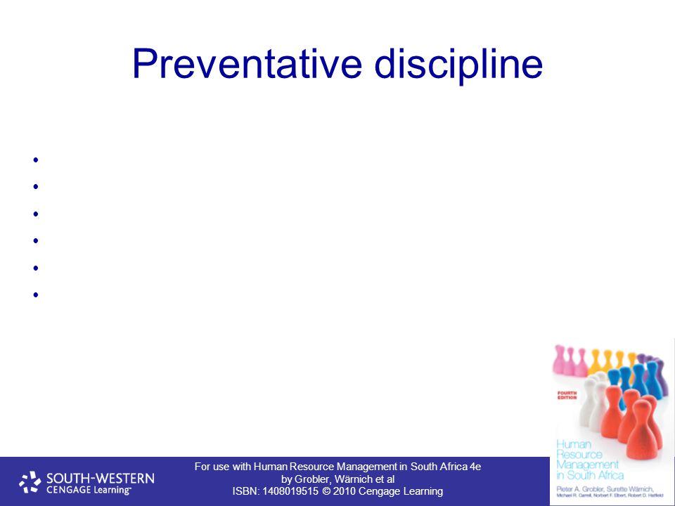 Preventative discipline