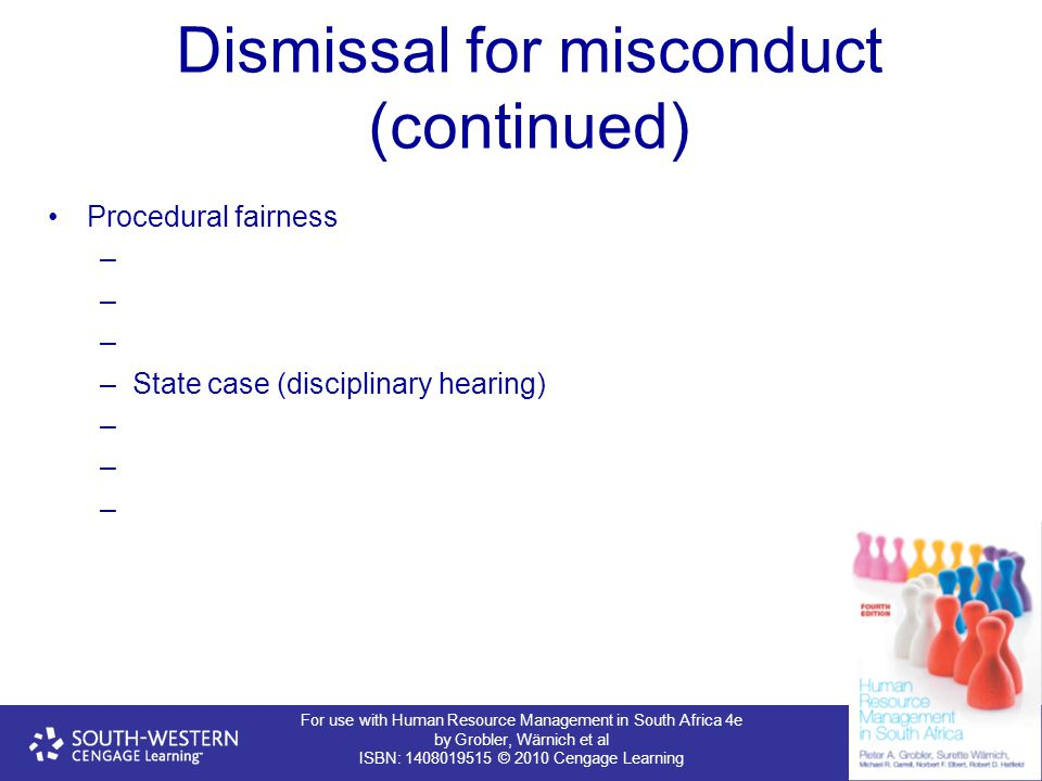 Dismissal for misconduct (continued)