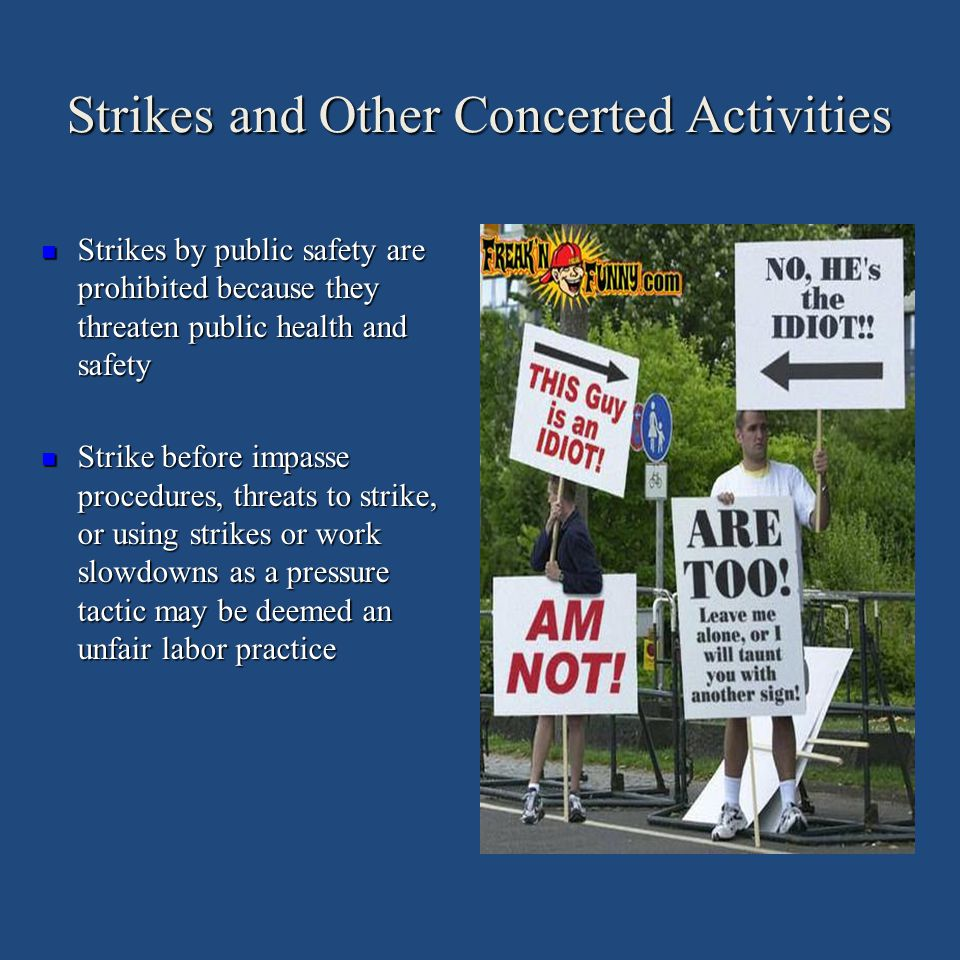 Strikes and Other Concerted Activities