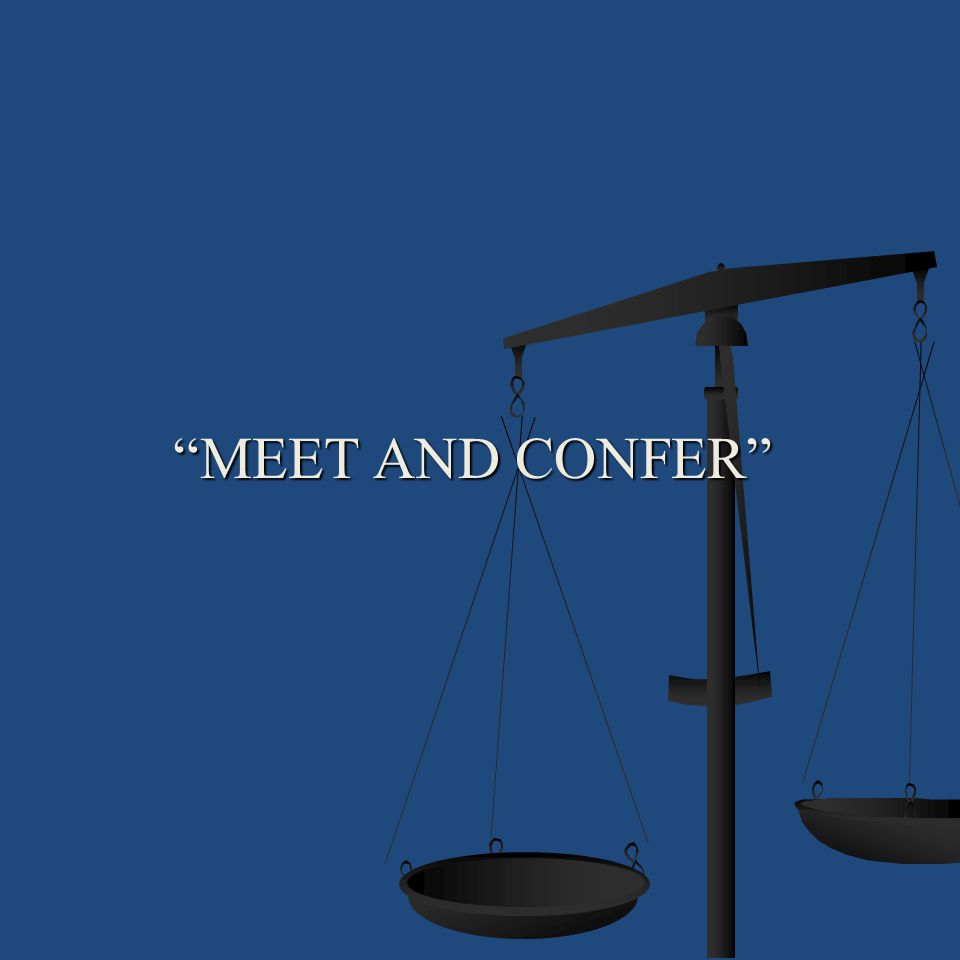 MEET AND CONFER