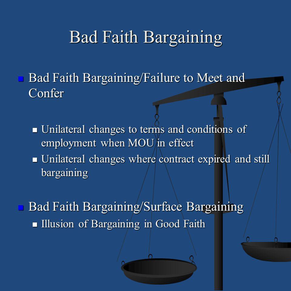 Bad Faith Bargaining Bad Faith Bargaining/Failure to Meet and Confer
