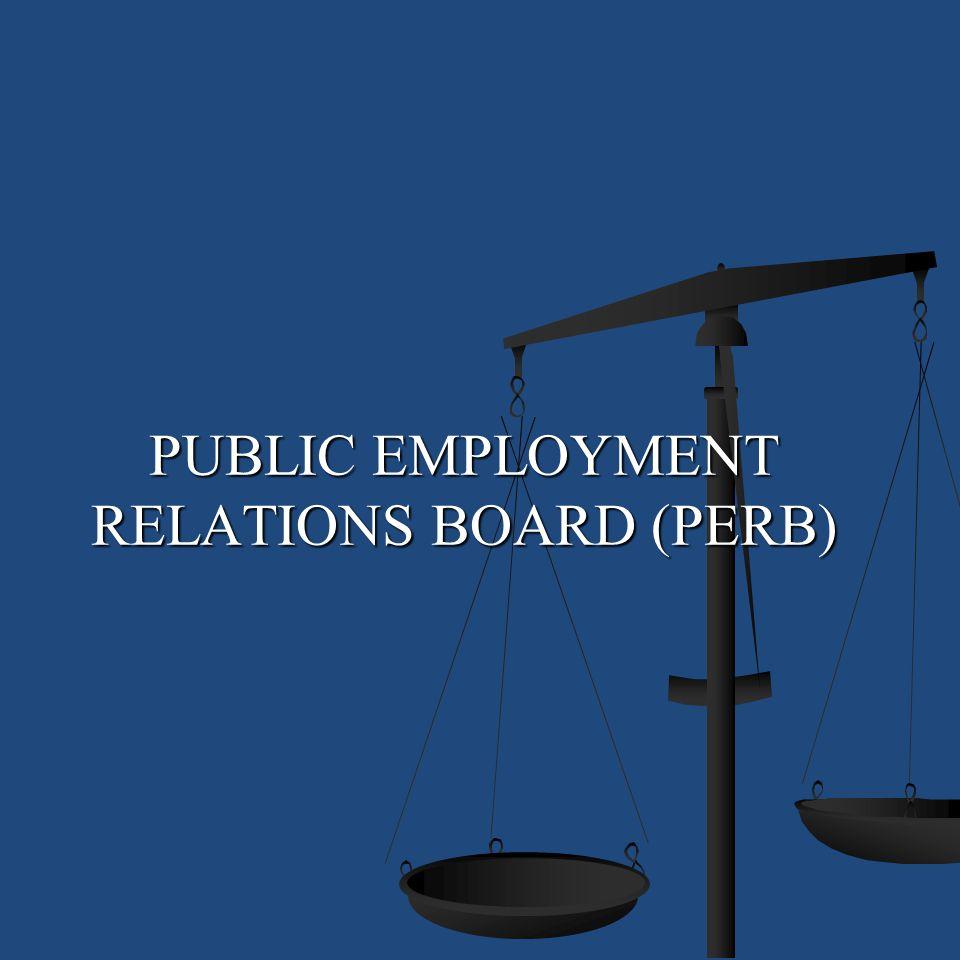PUBLIC EMPLOYMENT RELATIONS BOARD (PERB)