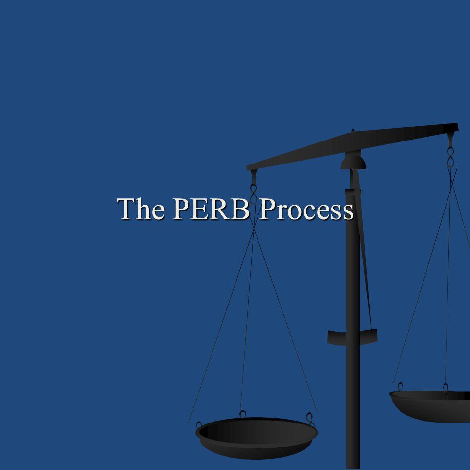 The PERB Process