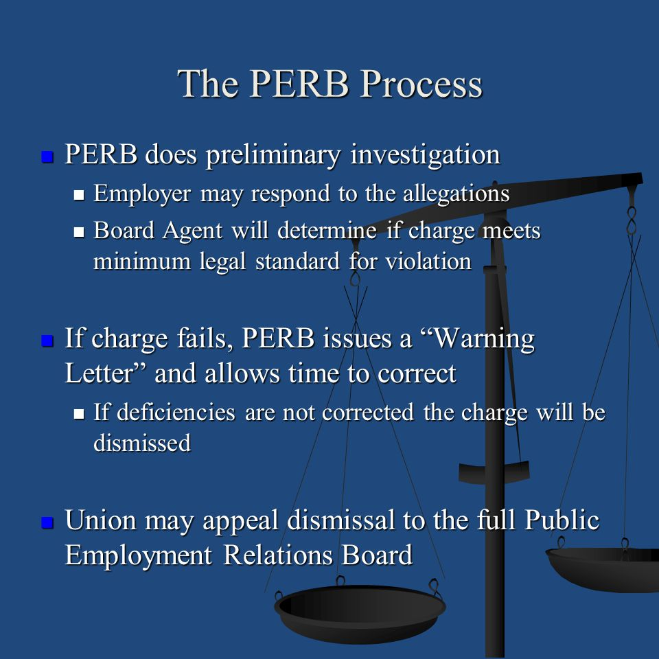 The PERB Process PERB does preliminary investigation