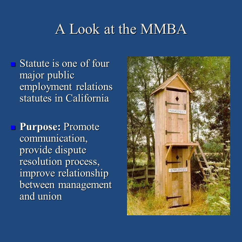 A Look at the MMBA Statute is one of four major public employment relations statutes in California.