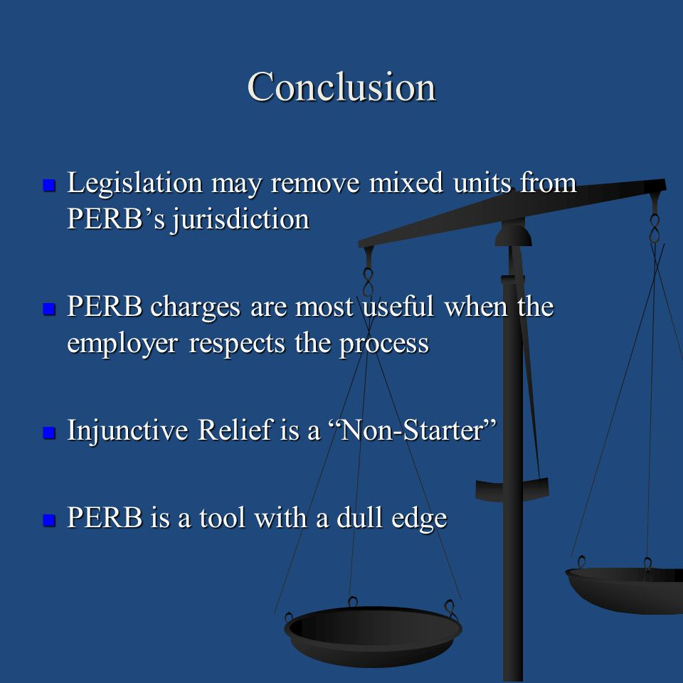 Conclusion Legislation may remove mixed units from PERB's jurisdiction