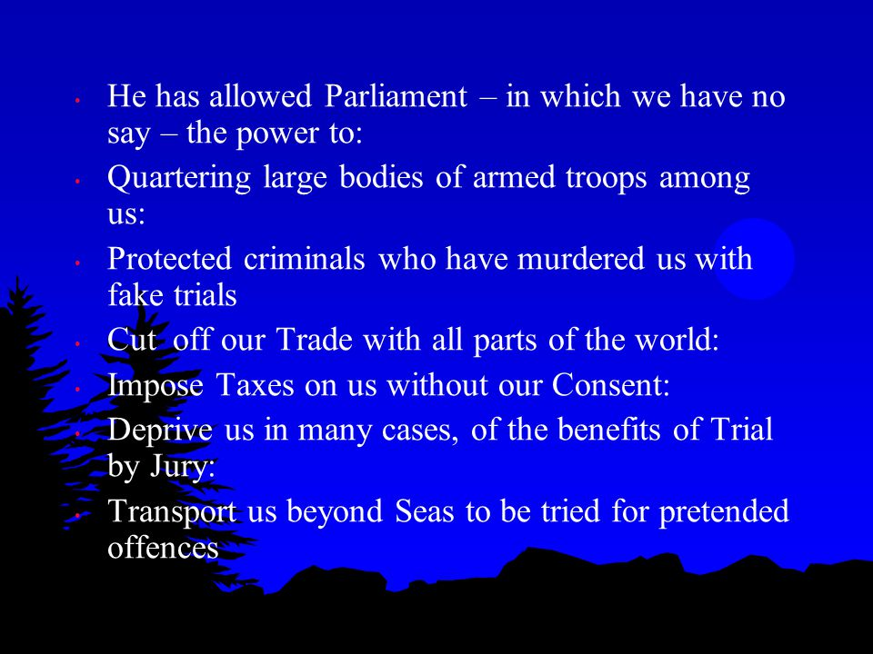 He has allowed Parliament – in which we have no say – the power to: