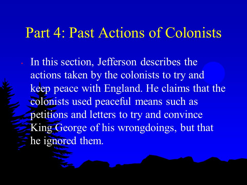 Part 4: Past Actions of Colonists